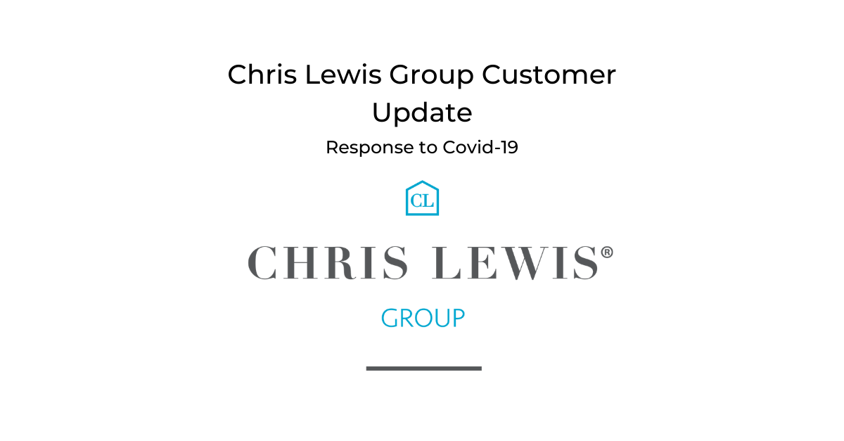 CHRIS LEWIS GROUP UPDATE: response to the Coronavirus (Covid–19)